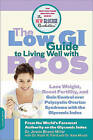 Low GI Guide to Living Well with PCOS by Dr. Jennie Brand-Miller, Nadir R. Farid, Kate Marsh (Paperback, 2011)