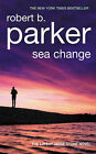 Sea Change by Robert B. Parker (Hardback, 2006)