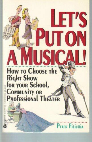 Let s Put on a Musical   How to Choose the Right Show for Your School