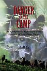 Danger in the Camp by John M Otis (Paperback / softback, 2005)
