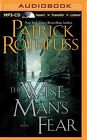 The Wise Man's Fear by Patrick Rothfuss (CD-Audio, 2014)