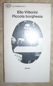 ELIO-VITTORINI-PICCOLA-BORGHESIA-1980-EINAUDI-PS