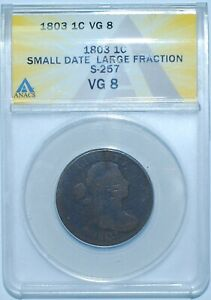 1803-ANACS-VG8-S-257-Small-Date-Large-Fraction-Draped-Bust-Large-Cent