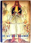 Il re dei monti - 1°ed. Chiantore 1950 illustra NATOLI