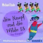 Jim Knopf und die Wilde 13 - Das Hörspiel von Michael Ende (2014)