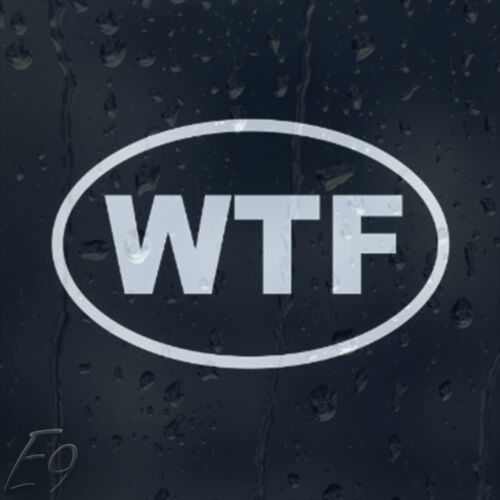 Funny WTF Sign Car Decal Vinyl Sticker
