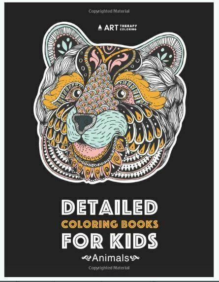 Detailed Coloring Books For Kids: Animals : Advanced Coloring Pages For  Teenagers, Tweens, Older Kids, Boys, & Girls, Zendoodle Animal Designs,  Lion, Tiger, Elephant, Zebra (2017, Trade Paperback) For Sale Online EBay