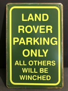 LAND ROVER PARKING ONLY Vintage Metal GARAGE Sign MAN CAVE WORKSHOP 30x20cm