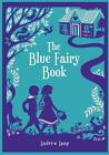 Blue Fairy Book 9781435142848 by Andrew Lang Hardcover