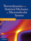 Thermodynamics and Statistical Mechanics of Macromolecular Systems by Michael Bachmann (Hardback, 2014)