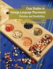 Case Studies in Foreign Language Placement: Practices and Possibilities by National Foreign Langauge Resource Center (Paperback / softback, 2008)
