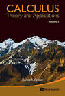 Calculus: Theory and Applications: Volume 2 by Kenneth Kuttler (Hardback, 2011)
