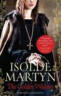 The Golden Widows by Isolde Martyn (Paperback, 2014)