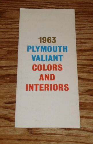 Original 1963 Plymouth and Valiant Exterior Interior Foldout Colors Brochure 63