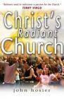 Christs Radiant Church by John Hosier, Terry Virgo (Paperback, 2005)