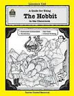 A Guide for Using the Hobbit in the Classroom by Patty Carratello (Paperback, 1992)
