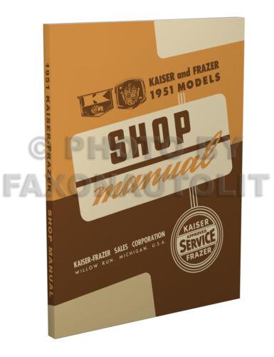 1951 Kaiser-Frazer Shop Manual Special Deluxe Manhattan Repair 1952-1953 base