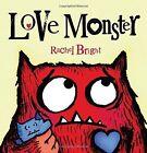 Love Monster Doll: 11 by Rachel Bright (Hardback, 2015)