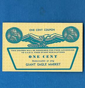 FOOD STAMP COUPON  SCRIP GEM UNC GIANT EAGLE MARKET 1¢,STORE Credit SLIP USDA