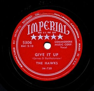 RARE-R-amp-B-78-The-HAWKS-on-1954-Imperial-5306-Give-It-Up-Nobody-But-You