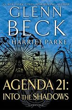 Agenda 21 : Into the Shadows by Glenn Beck (2015, Hardcover)