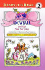 Annie and Snowball and the Pink Surprise by Cynthia Rylant (Hardback, 2010)