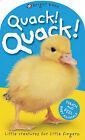 Quack! Quack! by Priddy Books (Hardback, 2004)