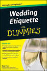 Wedding Etiquette For Dummies by Sue Fox (Paperback, 2009)