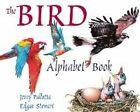 The Bird Alphabet Book 9780881064575 by Jerry Pallotta School and Library