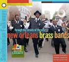 Through The Streets Of The City: New Orleans Brass Bands by Various Artists (CD, 2014, Smithsonian Folkways Recordings)