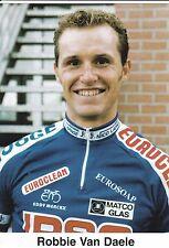 CYCLISME carte cycliste ROBBIE VAN DAELE équipe IPSO eurosoap euroclean