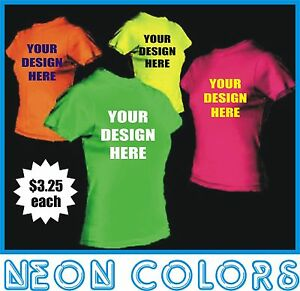 7aab0c039 100 Custom Screen Printed NEON COLOR T-Shirts - $3.25 each | eBay