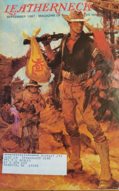 The Leatherneck Magazine of the US Marines September, 1987 issue, Volume LXX, #9