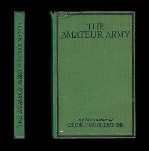 1918 MacGill THE AMATEUR ARMY British Expeditionary Force LONDON IRISH BATTALION