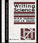 Writing Science: Literacy and Discursive Power by M. A. K. Halliday, J. R. Martin (Hardback, 1993)