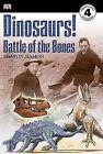 Dinosaurs!: Battle of the Bones by Sharon Siamon (Paperback / softback, 2007)