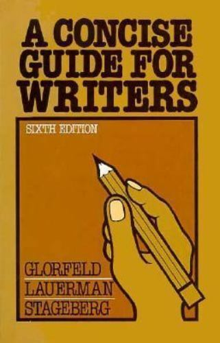 Concise Guide for Writers by Glorfeld, Louis E. , Paperback