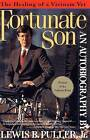 Fortunate Son by Lewis B. Puller Jr. (Paperback, 2000)
