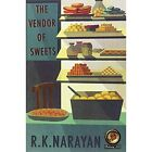 The Vendor of Sweets by R. K. Narayan (Paperback, 2007)