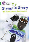 My Olympic Story: Band 15/Emerald by Kwame N. Acheampong (Paperback, 2011)