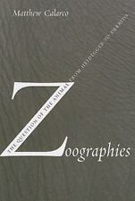 Zoographies: The Question of the Animal from Heidegger to Derrida by Matthew Cal