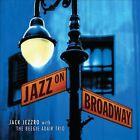 Jazz on Broadway by Jack Jezzro/Beegie Adair Trio (CD, Mar-2013, Green Hill Productions)