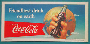 INK-BLOTTER-1956-Drink-Coca-Cola-Bottle-in-Hand-Earth-Globe