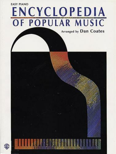 Encyclopedia of Pop Music : Easy Piano by Dan Coates