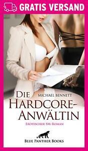 Die HardcoreAnwältin | Erotischer Roman von Michael Bennett | blue panther books