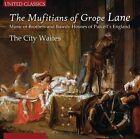 The Mufitians of Grope Lane (CD, Jul-2013, United Classics)