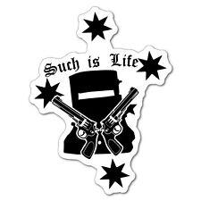 Such Is Life Guns Sticker Aussie Car Flag 4x4 Funny Ute #5264EN