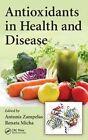 Antioxidants in Health and Disease by Taylor & Francis Inc (Hardback, 2015)