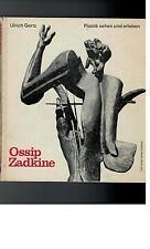 Ulrich Gertz - Ossip Zadkine - 1965