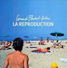 La Reproduction by Arnaud Fleurent-Didier (CD, Jan-2010, Sony Music Entertainment)